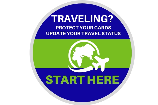 Traveling? Protect your cards. Update your travel status HERE. Plane and United States image.